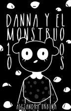 Danna y el monstruo 1000 ojos. by alerbit
