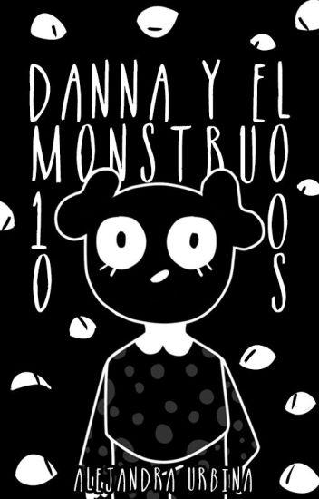Danna y el monstruo 1000 ojos.
