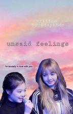 unsaid feelings // jenlisa  by jenjenisgod