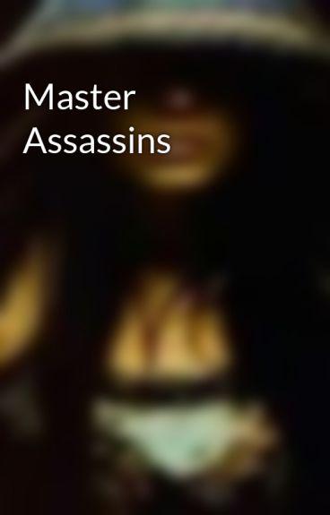 Master Assassins by ebanirose