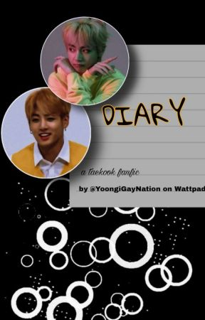 Diary {TAEKOOK} by YoongiGayNation