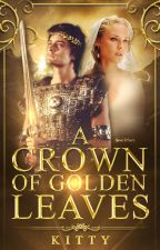 A Crown of Golden Leaves: A Percy Jackson Fanfiction by theevilteddybear