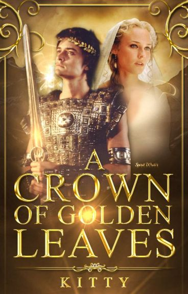 A Crown of Golden Leaves: A Percy Jackson Fanfiction [EDITING] #wattys2016