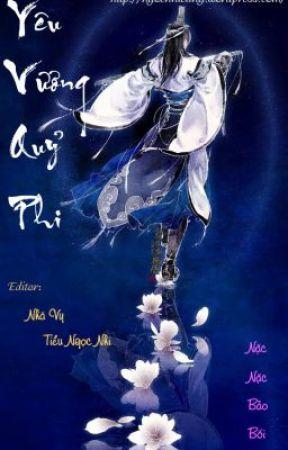 Yêu Vương Quỷ Phi (bản dịch) by alixaa