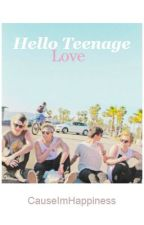 Hello Teenage Love by CauseImHappiness