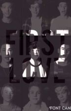 First Love (Magcon Fanfic) by iarianasbliss