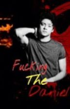 Fucking The DANIEL [KathNiel SPG] by reallydontcare19