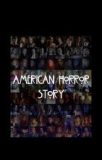 American Horror Story Imagines and Preferences  by StrangerWritersx