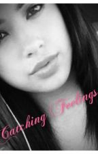 Catching Feelings (Justin Bieber Fanfiction) *Under Editing!* by Balletdancer_99