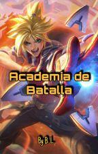 Academia de Batalla (Battle Academy) by BulletLady