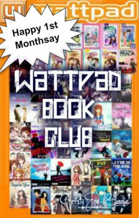 Wattpad Book Club First Monthsary (Now OPEN) by batikulon