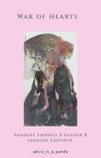 ᴡᴀʀ ᴏғ ʜᴇᴀʀᴛs [ʏᴀɴᴅᴇʀᴇ ᴇᴍᴘᴇʀᴏʀ x ʀᴇᴀᴅᴇʀ x ʏᴀɴᴅᴇʀᴇ ᴇᴍᴘʀᴇss]  by akira_is_a_panda