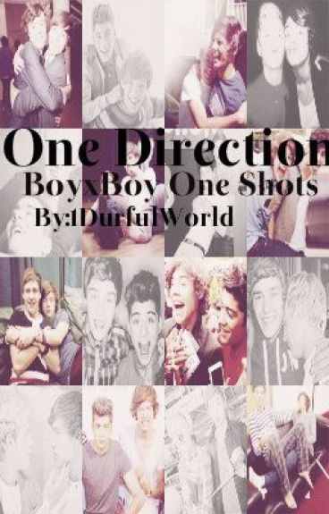 One Direction BoyxBoy Smut One Shots