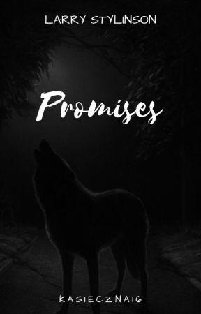 Promises by kasieczna16