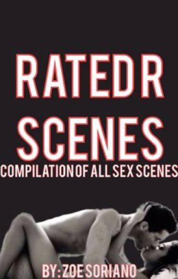 Rated R Scenes