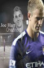 Joe Hart One Shots by Joe_Hartfanfiction