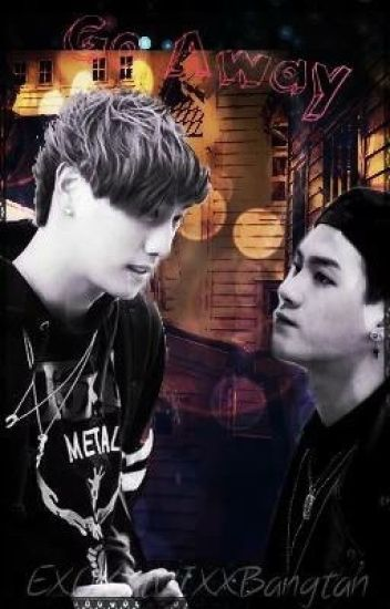 Go Away ~MarkSon~