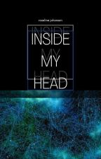 Inside My Head - A Collection Of Me by r0sal1ne