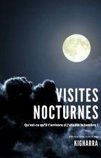 Visites Nocturnes by Kigharra