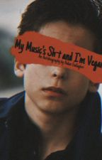 my Music's Sh-t and i'm Vegan: an autobiography by Aidan Gallagher by differentbutokay_