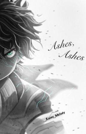 Ashes, Ashes by _Rainy_Melody