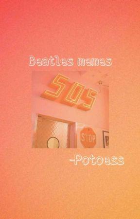 Beatles memes  by Potoess