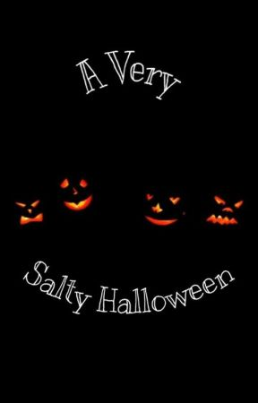 A Salty Halloween by pbjthekid