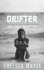 Drifter/h.s.(Book 2) by herondaleharry