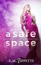 A Safe Space (Someone Else's Fairytale #2.75) by EmilyMahTippetts