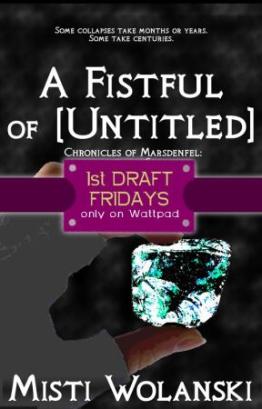 1st Draft Fridays - A Fistful of ... (#6) by carradee