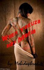 When Yakuza met Mafia (On Going) by Morbidaphrodite