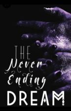 THE NEVER-ENDING DREAM ⇝ original roleplay by nafragous