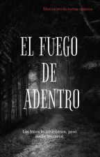 El Fuego de Adentro by cassini95