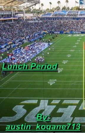 Lunch Period by appledash101