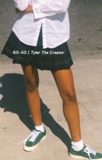 60-40   Tyler, The Creator by 1997QUIVER