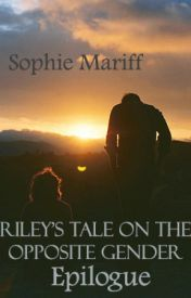 Riley's Tale on the Opposite Gender Epilogue by SophieMariff