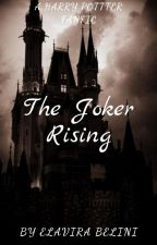 The Joker Rising by Strasta