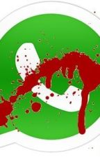 Terror En WhatsApp by AriantxaFrvYT