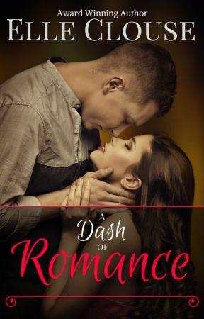 A Dash of Romance by elleclouse