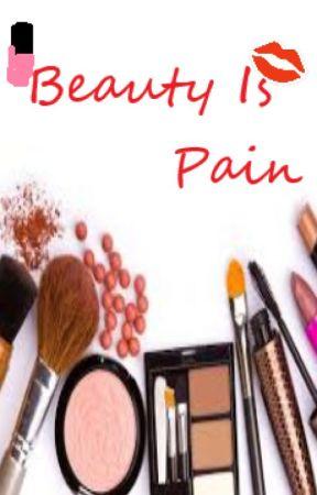 Beauty Is Pain by xXCloudyCupidWolfXx