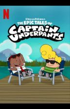 The Epic Adventure of Captain Underpants And Reader by QueenDiva81
