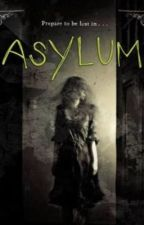 Asylum by CabooseKaboom