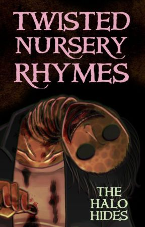 Twisted Nursery Rhymes There Was A