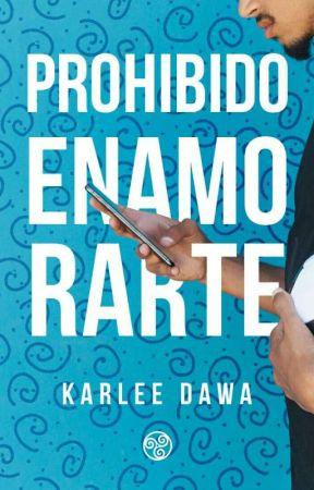 Prohibido enamorarte by karlee_dawa