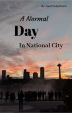 Normal Day In National City by caitlinsnow678