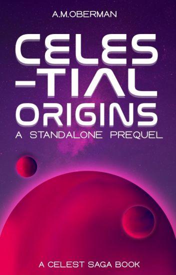 Celestial Origins