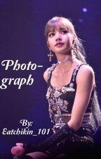 Photograph (Lisa x reader) by Eatchikin_101