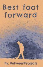 Best Foot Forward by BetweenProjects