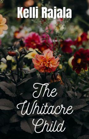 The Whitacre Child by MichiganWriter182