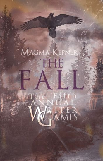 The Fifth Annual Writer Games: The Fall
